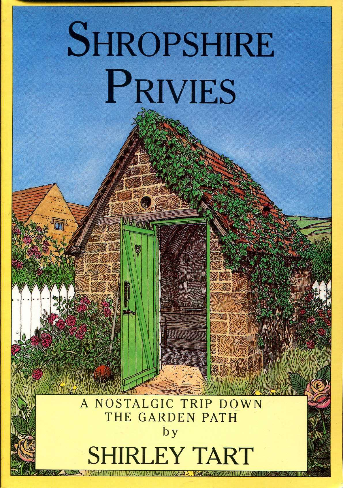 Image for Shropshire Privies : a nostaligic trip down the Garden Path