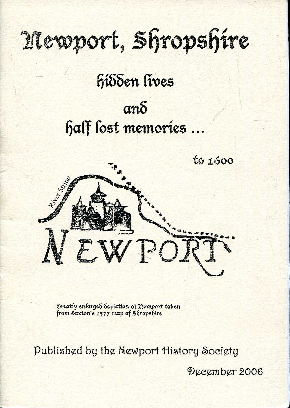 Image for Newport (Shropshire) Hidden Lives and Half Lost Memories ....to 1600