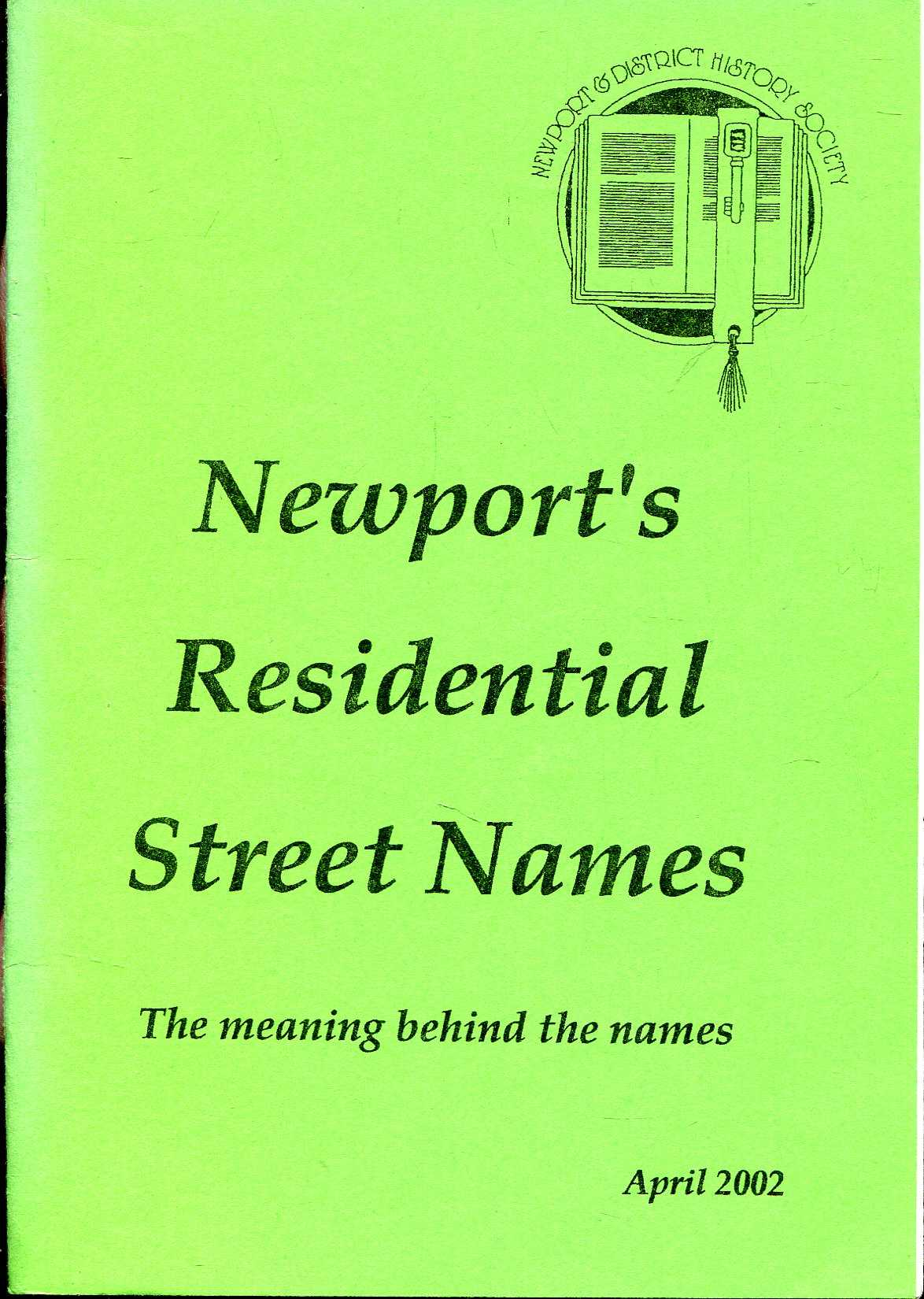Image for Newport's Residential Street Names, the meaning behind the names
