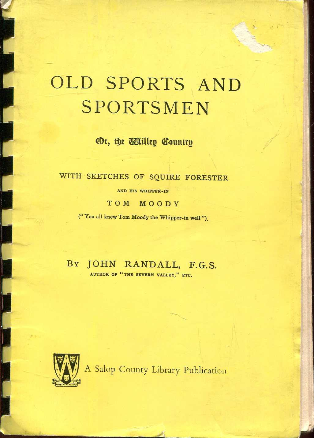Image for Old Sports and Sportsmen : Or, The Willey Country with Sketches of Squire Forester and his whipper-in, Tom Moody