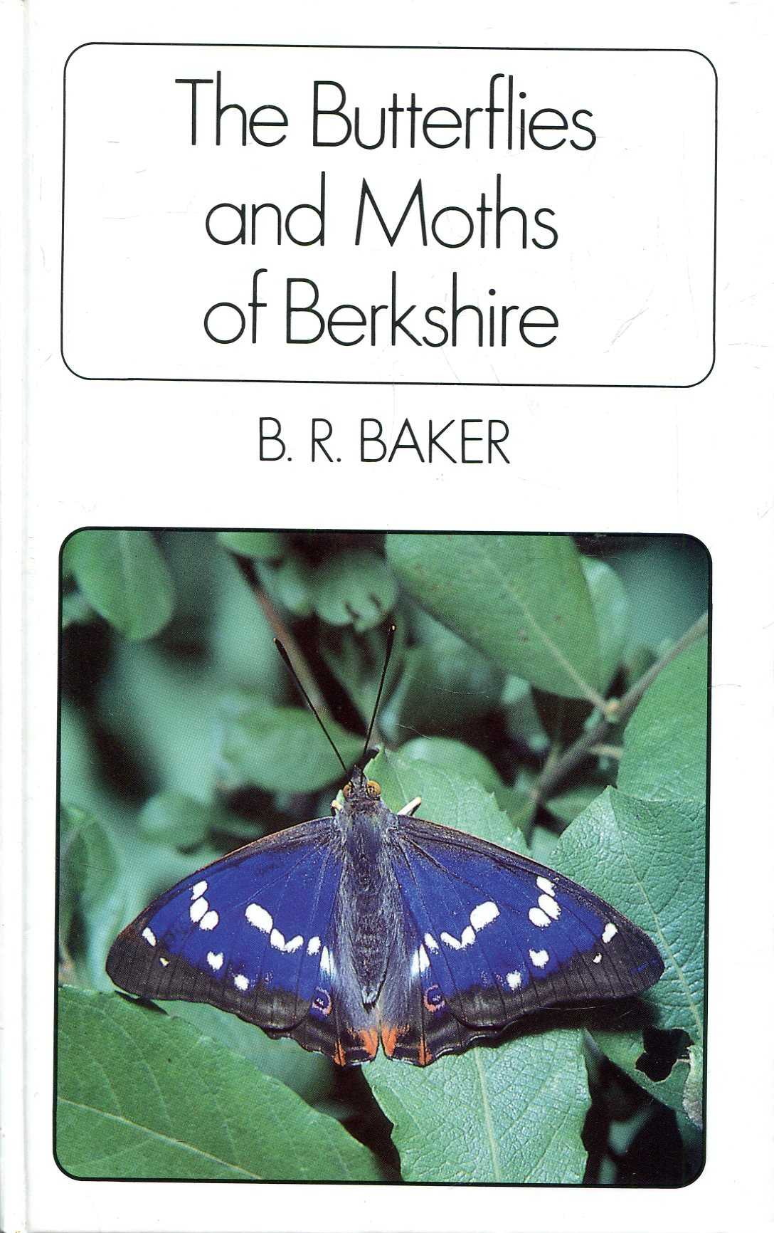 Image for The Butterflies and Moths of Berkshire