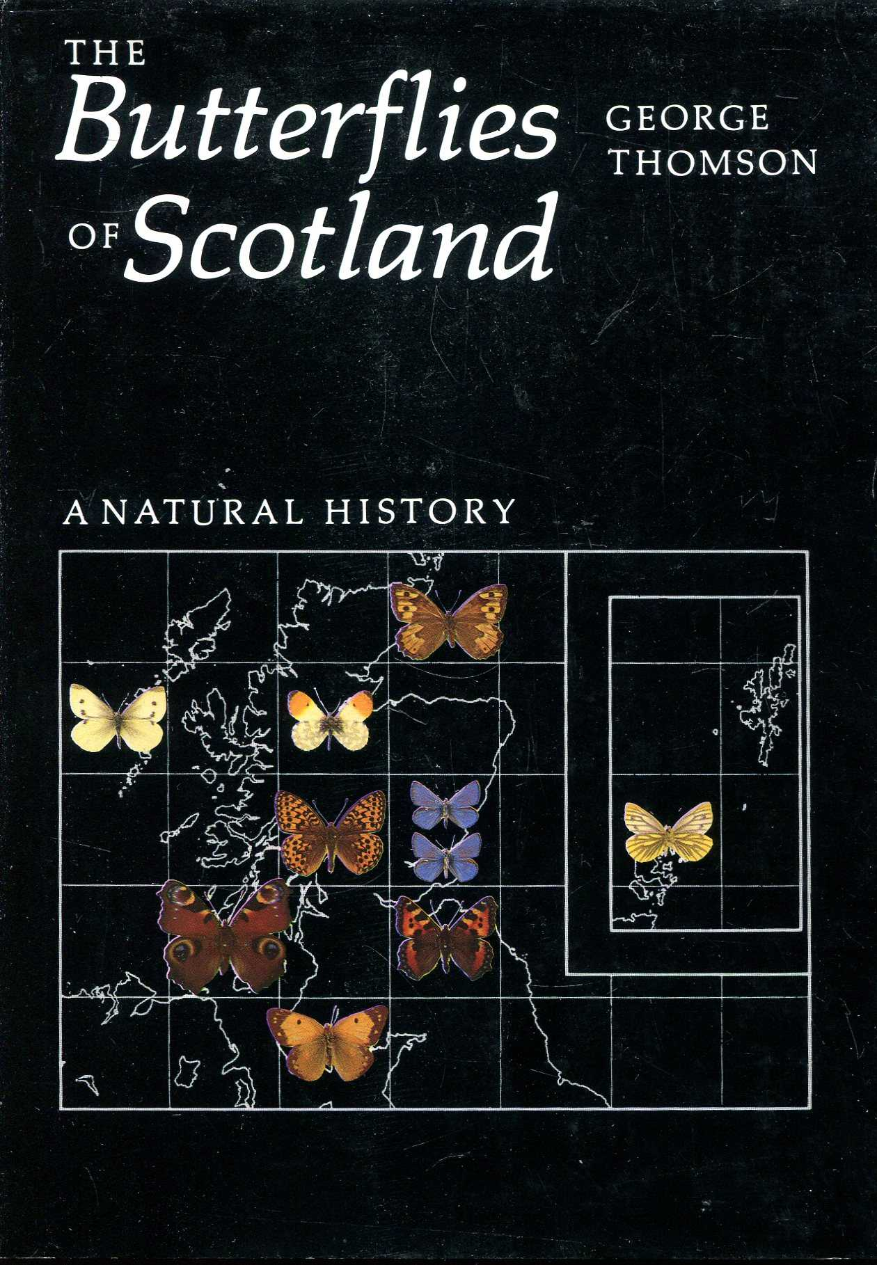 Image for The Butterflies of Scotland: A Natural History