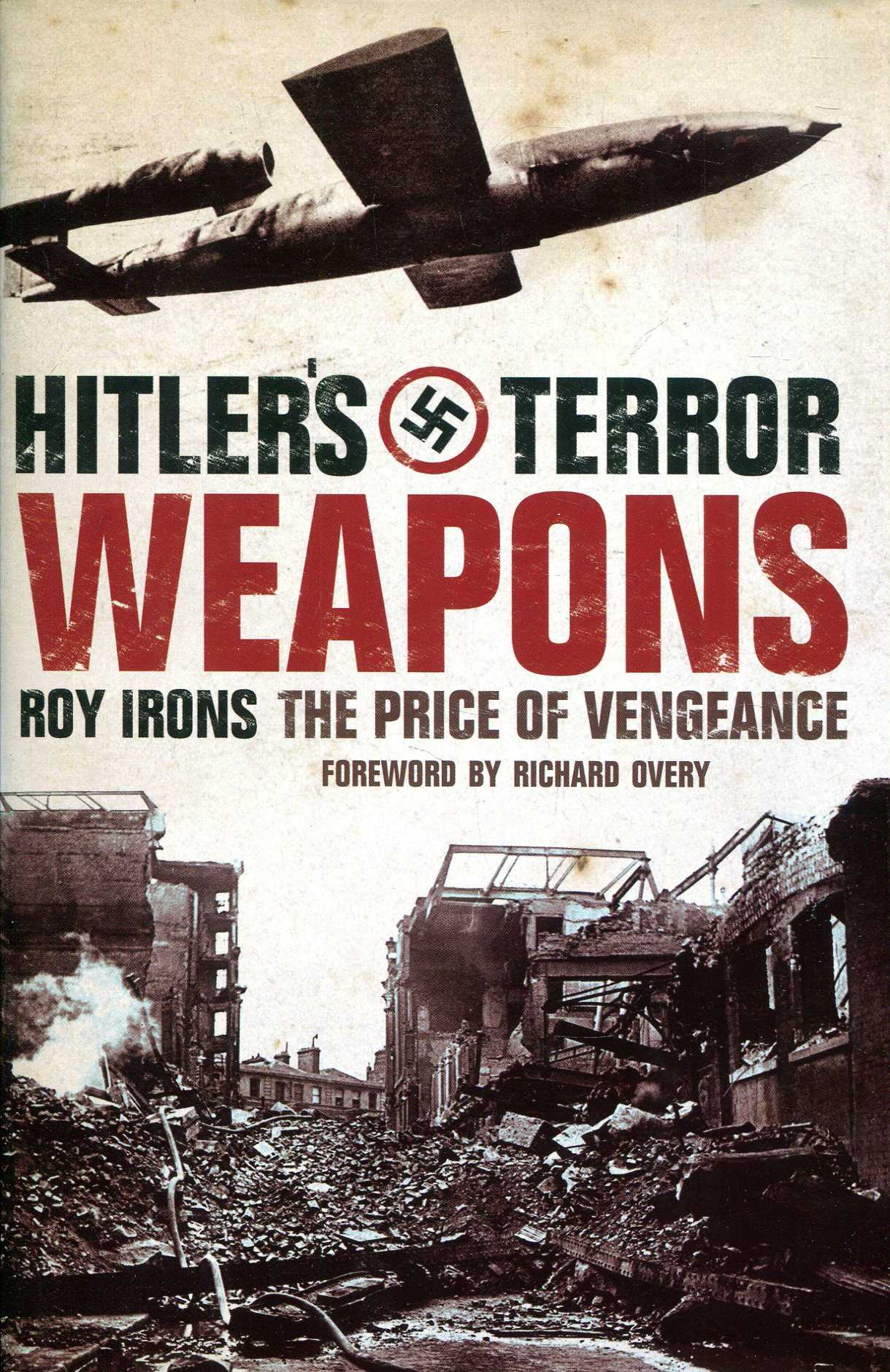 Image for Hitler's Terror Weapons: The Price of Vengeance
