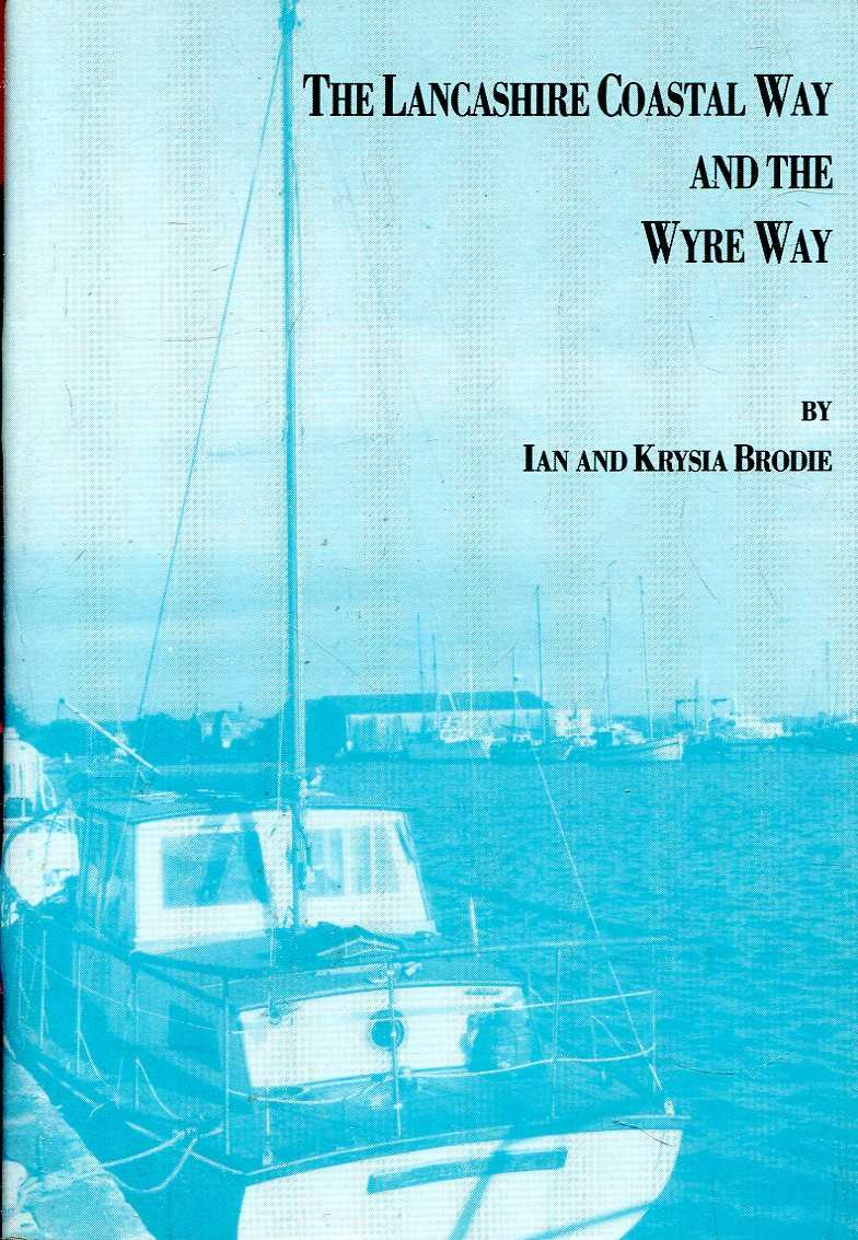 Image for The Lancashire Coastal Way and the Wyre Way : Fleetwood and Knott End to Lancaster