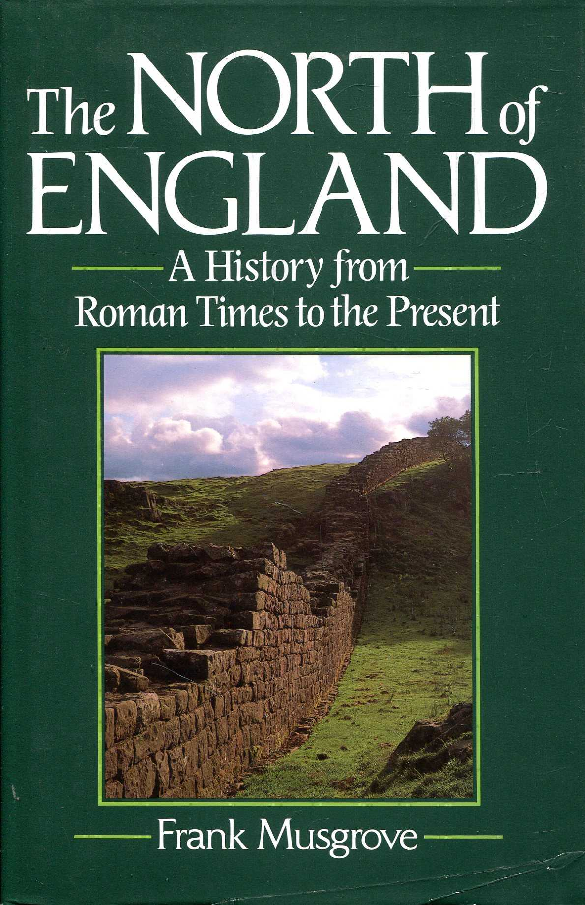 Image for The North of England : A History from Roman Times to the Present