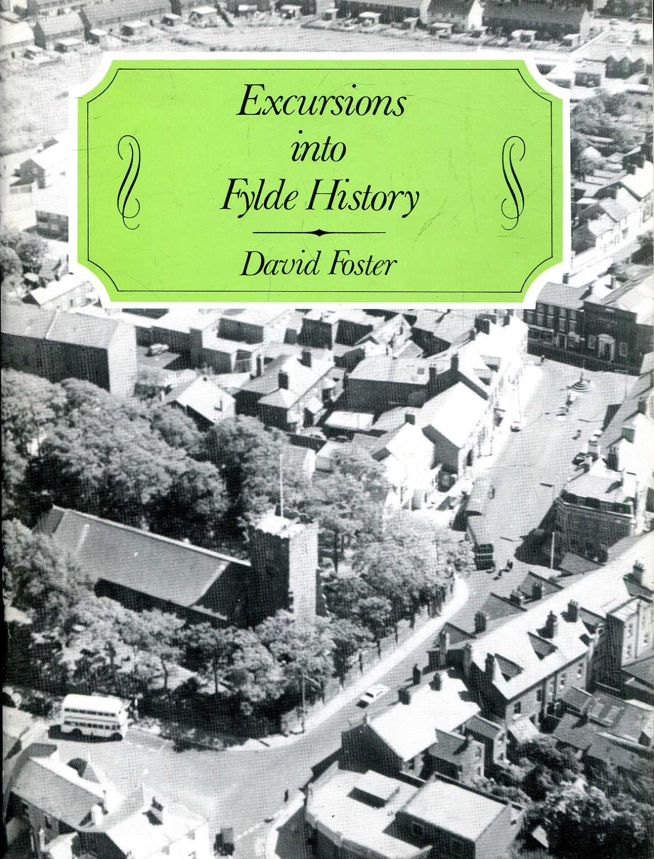Image for Excursions into Fylde History