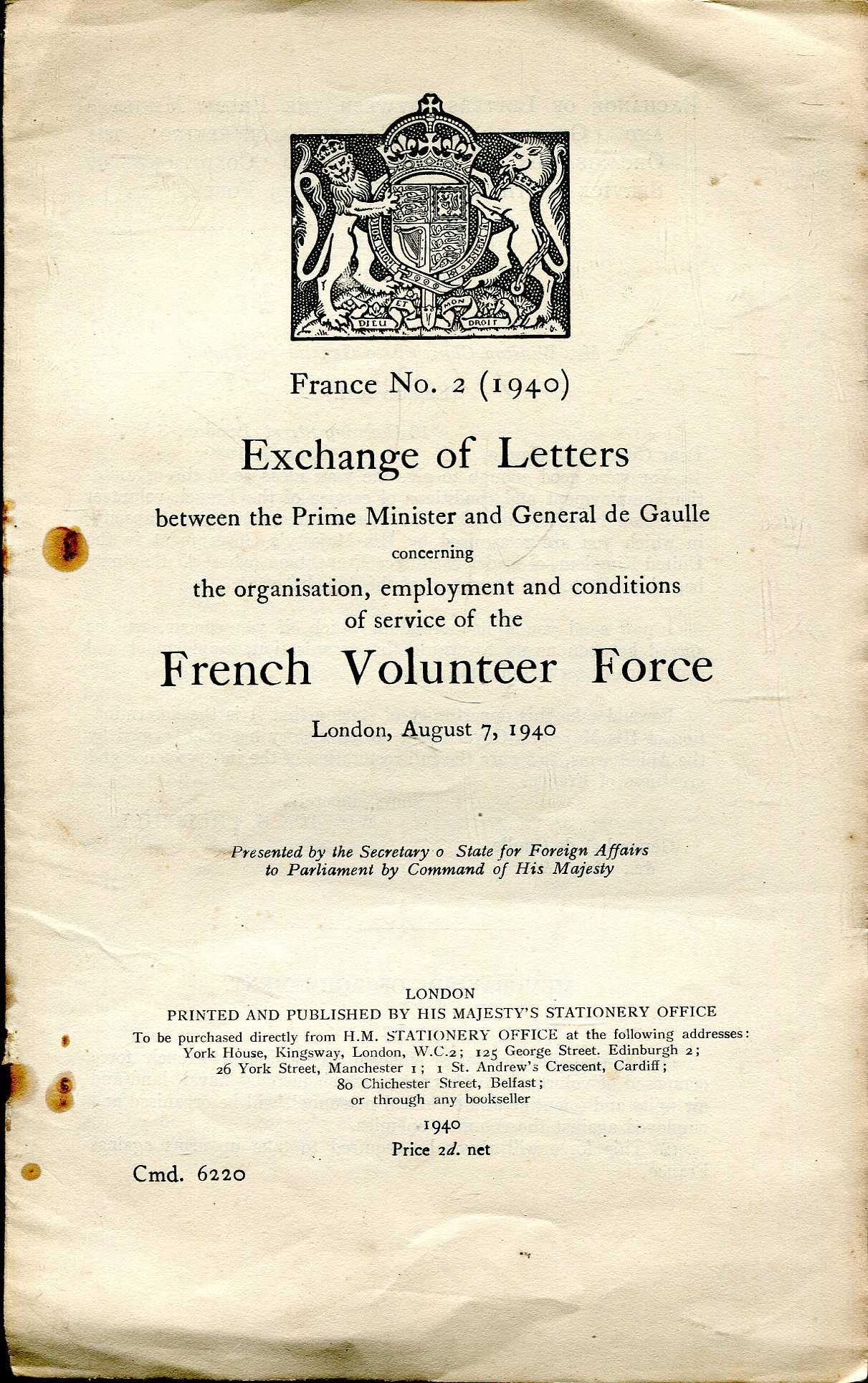 Image for Parliamentary Papers : France No 2 (1940) Exchange of Letters between the PM and Gen. de Gaulle concerning....the French Volunteer Force